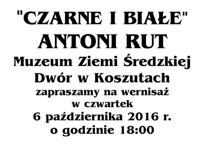 Antoni Rut Czarne i białe