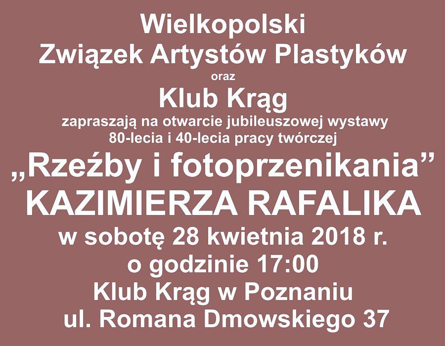 Rzeźby i fotoprzenikania Kazimierz Rafalik 2018